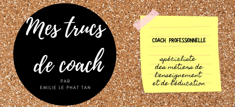 Mes trucs de coach